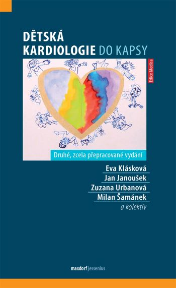 Dětská kardiologie do kapsy (Druhé, zcela přepracované vydání)