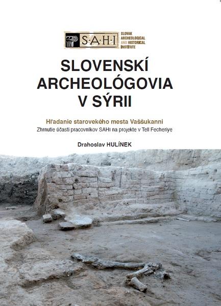 Slovenskí archeológovia v Sýrii