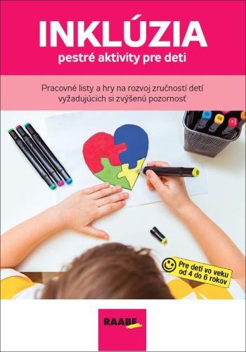 Inklúzia - pestré aktivity pre deti