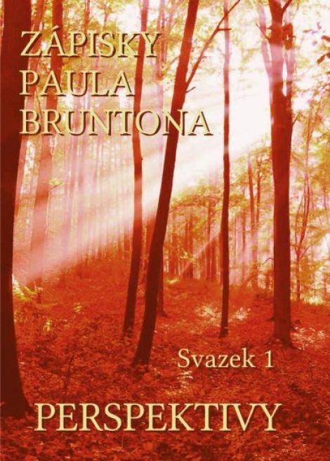 Zápisky Paula Bruntona - Svazek 1: Perspektivy -