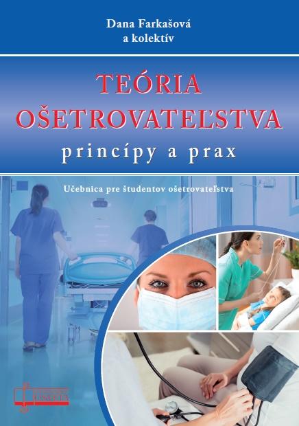 Teória ošetrovateľstva - princípy a prax