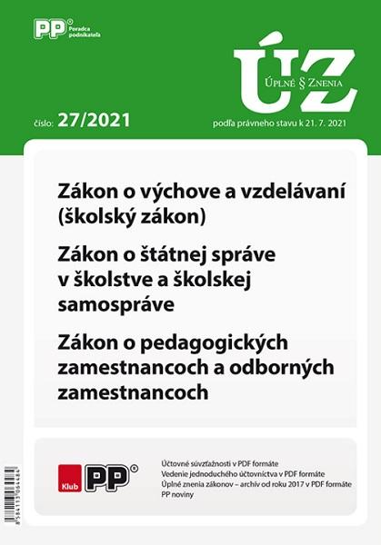 UZZ 27/2021 Zákon o výchove a vzdelávaní (školský zákon), Zákon o štátnej správe v školstve a školsk