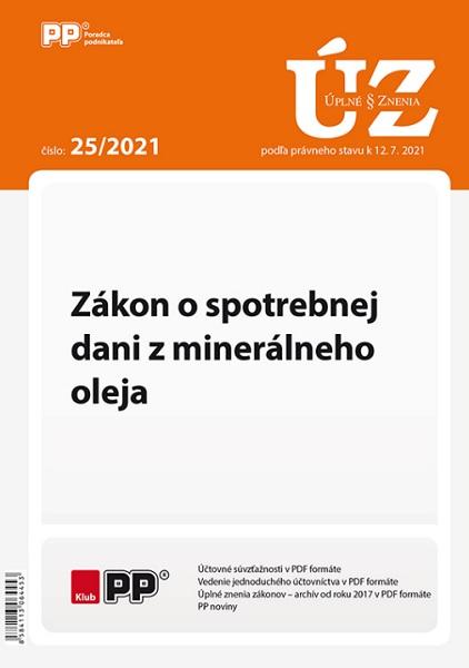 UZZ 25/2021 Zákon o spotrebnej dani z minerálneho oleja