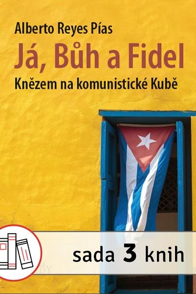 Já,Bůh a Fidel + Nikdo ti neuvěří + Lovil smrt, našel život (sada 3 knih)