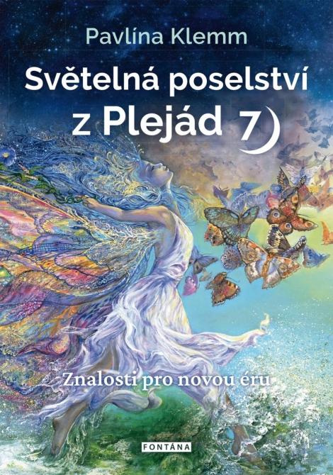 Světelná poselství z Plejád 7 - Znalosti pro novou dobu