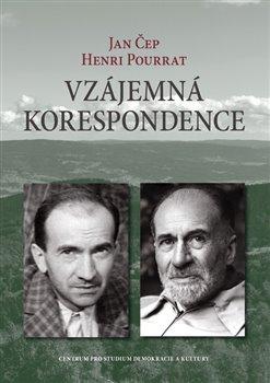 Vzájemná korespondence - Henri Pourrat - Jan Čep (1932-1958)
