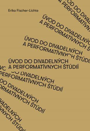 Úvod do divadelných a performatívnych štúdií
