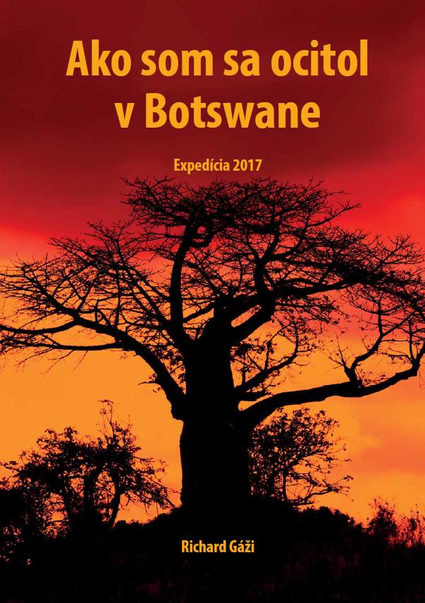 Ako som sa ocitol v Botswane -