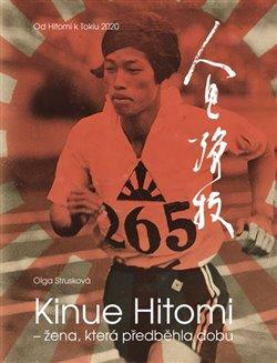 Kinue Hitomi - žena, která předběhla dobu