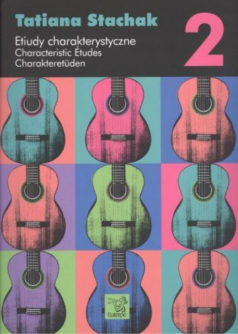 Etiudy charakterystyczne 2 / Characteristic Études 2 / Charakteretüden 2 - Charakteristické etudy pro kytara