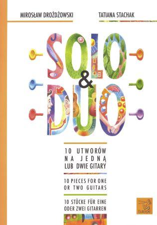Solo & Duo - 10 Utworów na jedna lub dwie gitary / 10 Pieces for one or two guitars / 10 Stücke für eine oder zwei gitarren