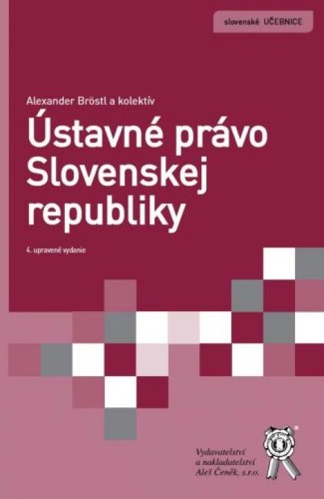 Ústavné právo Slovenskej republiky (4. upravené vydanie)