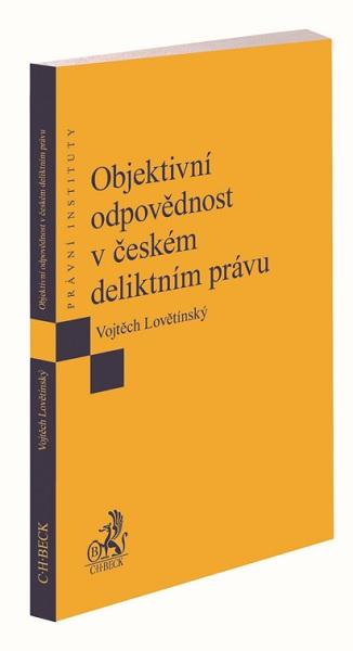 Objektivní odpovědnost v českém deliktním právu