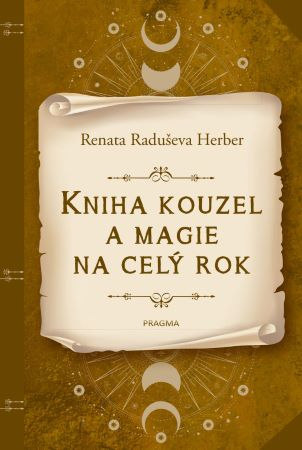 Kniha kouzel a magie na celý rok -