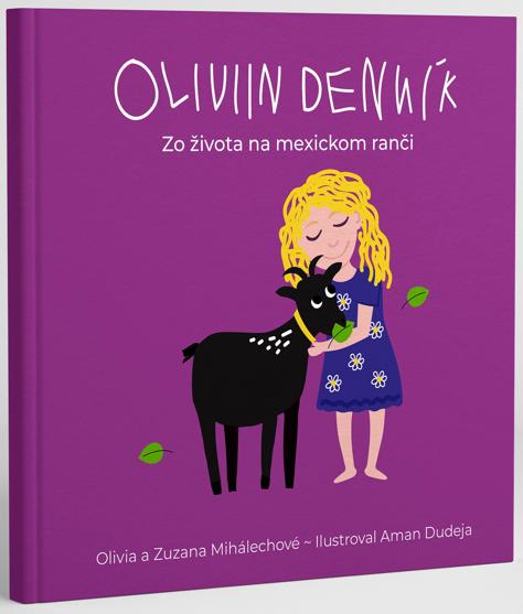 Oliviin denník - Zo života na mexickom ranči