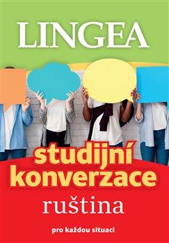 Ruština - Studijní konverzace - pro každou situaci