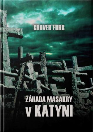 Záhada masakry v Katyni