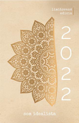 Som idealista: Diár 2022