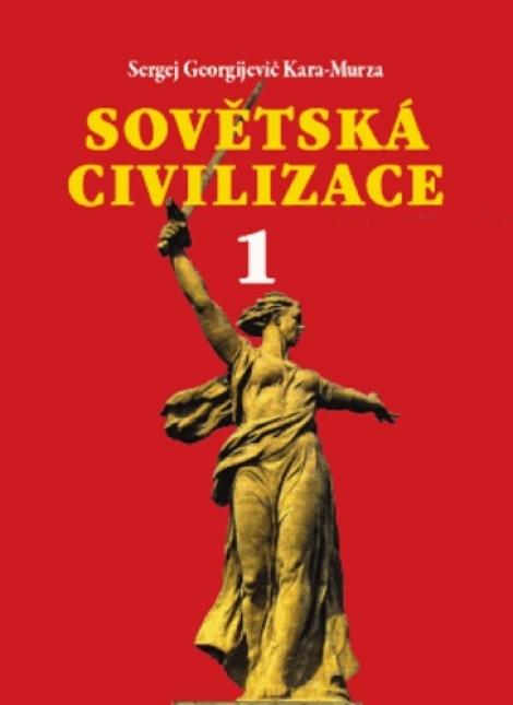 Sovětská civilizace 1 -