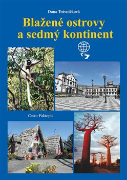 Blažené ostrovy a sedmý kontinent -