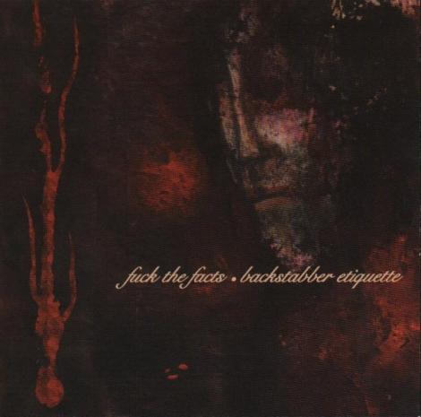 Fuck The Facts - Backstabber Etiquette (CD)