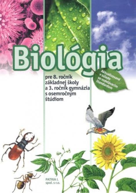 Biológia pre 8. ročník ZŠ a 3. ročník gymnázií s osemročným štúdiom -