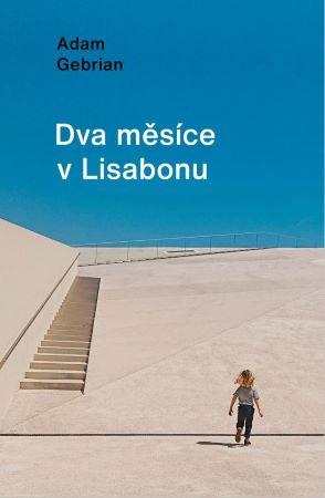 Dva měsíce v Lisabonu -