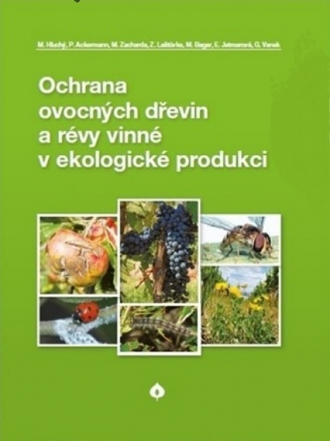 Ochrana ovocných dřevin a révy vinné v ekologické produkci -