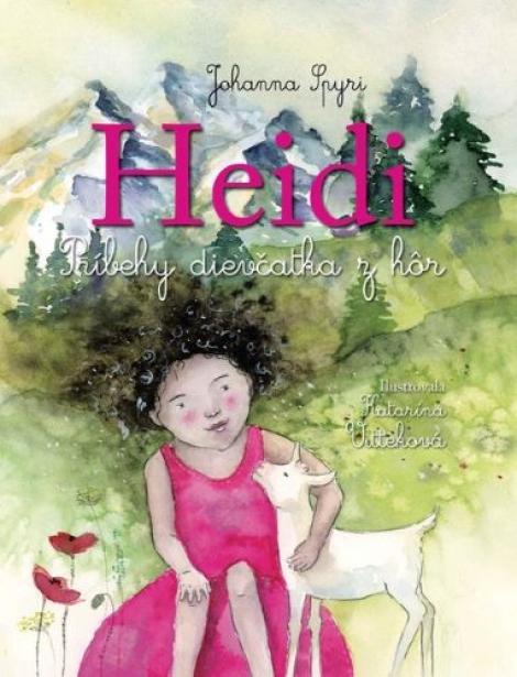 Heidi - Príbehy dievčatka z hôr