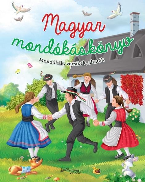 Magyar mondókáskönyv - Mondókák, versikék, altatók