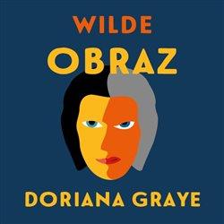 Obraz Doriana Graye (1x Audio na CD - MP3) -