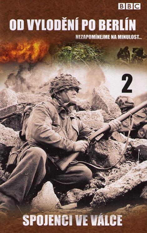 BBC OD VYLODENIA PO BERLÍN 2 - Spojenci vo vojne