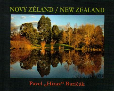Nový Zéland - Baričák Hirax Pavel