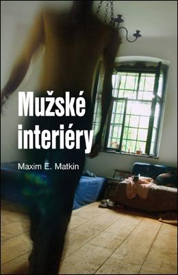 MUŽSKÉ INTERIÉRY - Matkin Maxim E.