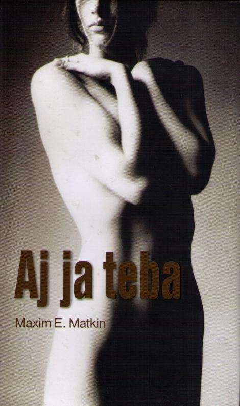 AJ JA TEBA - Matkin Maxim E.