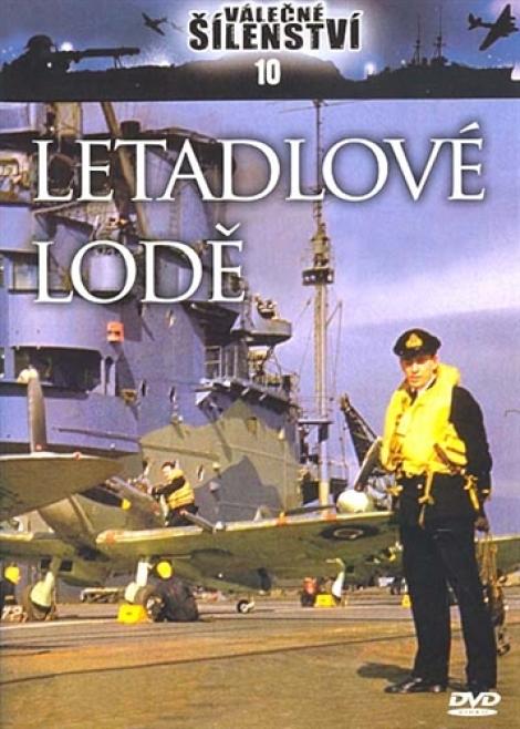 LETADLOVÉ LODĚ - Válečné šílenství 10.