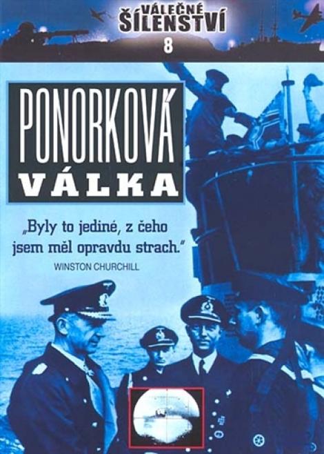PONORKOVÁ VÁLKA - Válečné šílenství 8.