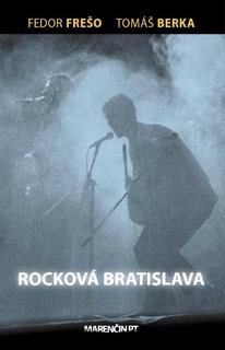 ROCKOVÁ BRATISLAVA - Berka Tomáš, Frešo Fedor