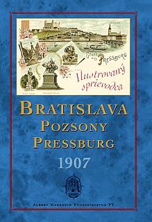 BRATISLAVA – POZSONY – PRESSBURG 1907 - Neznámy