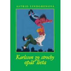 KARLSSON ZO STRECHY OPÄŤ LIETA - Lindgrenová Astrid