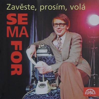 ZAVĚSTE, PROSÍM, VOLÁ SEMAFOR - Zavěste, prosím, volá Semafor (2CD)