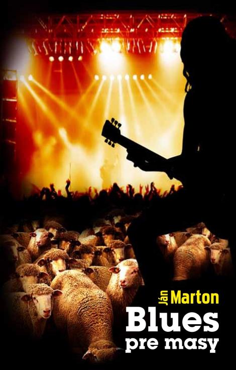 Blues pre masy - Marton Ján