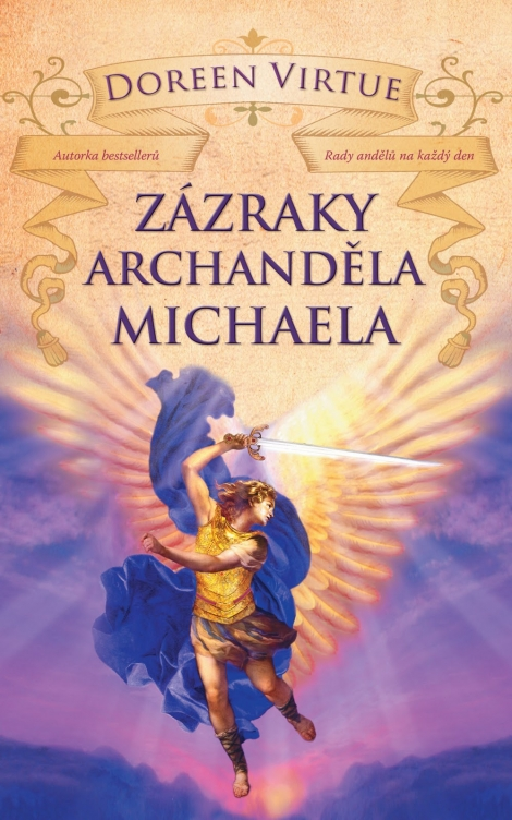 ZÁZRAKY ARCHANDĚLA MICHAELA - Virtue Doreen