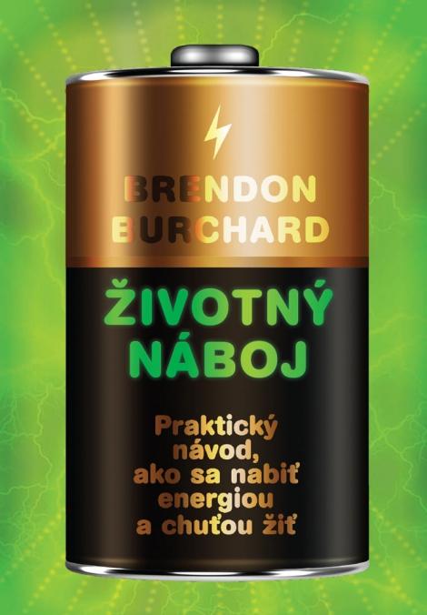Životný náboj - Brendon Burchard