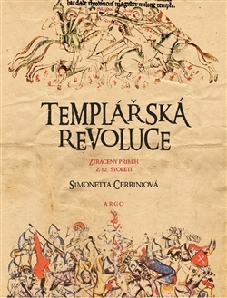 Templářská revoluce - Simonetta Cerriniová