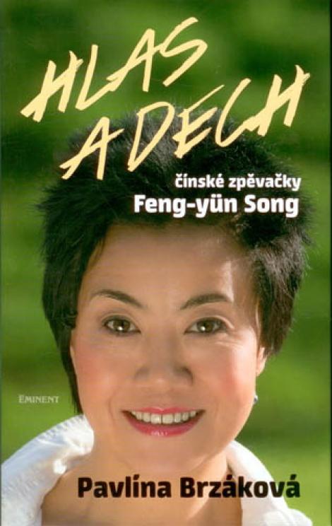 Hlas a dech čínské zpěvačky Feng-yün Song - Pavlína Brzáková