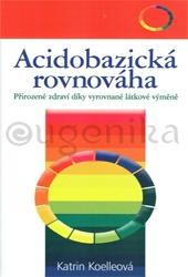 ACIDOBAZICKÁ ROVNOVÁHA - Koelleová Katrin