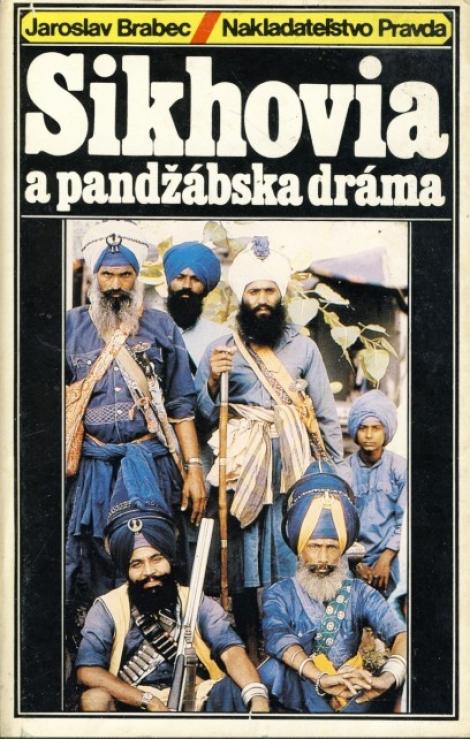 Sikhovia a pandžbáska dráma -