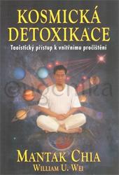 Kosmická detoxikace - Chia Mantak