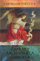 ZÁZRAKY ARCHANDĚLA GABRIELA - Virtue Doreen